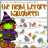 The Night Before Halloween: A Book Companion for Language