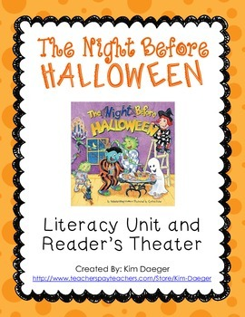 The Night Before Halloween Literacy Unit and Readers Theater
