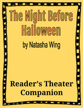 The Night Before Halloween by Natasha Wing - A Halloween Reader's Theater