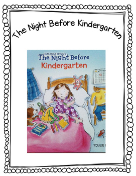 The Night Before Kindergarten Book Extension Activities: Beginning of the Year