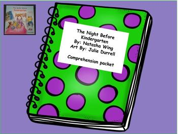 The Night Before Kindergarten:Book Study/ Comprehension Centers,Back to School