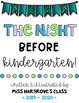 The Night Before Kindergarten/ The Night Before First Grade Activity {Editable}