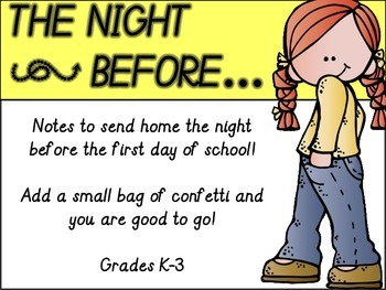 The Night Before:  Note home before the 1st day of school
