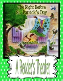 The Night Before St. Patrick's Day  --  A Reader's Theater