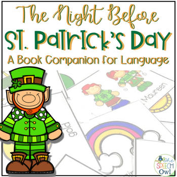 The Night Before St. Patrick's Day: Book Companion for Language