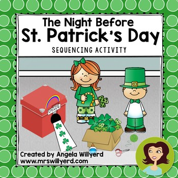 St. Patrick's Day: The Night Before St. Patrick's Day Sequencing Activity