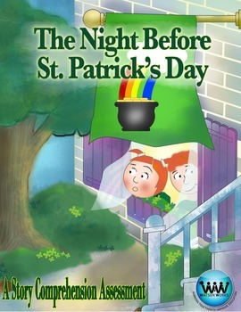 The Night Before St. Patrick's Day Story Comprehension Assessment
