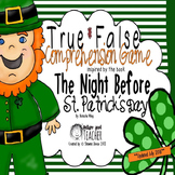 True False Comprehension Game inspired by The Night Before St. Patrick's Day