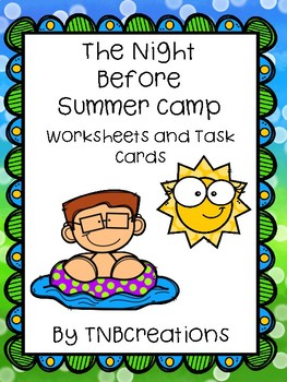 The Night Before Summer Camp Worksheets and Task Cards