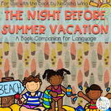 The Night Before Summer Vacation Book Companion for Language