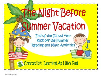 The Night Before Summer Vacation:  End of the School Year Activities