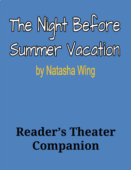 The Night Before Summer Vacation - Reader's Theater Companion