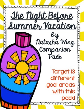 The Night Before Summer Vacation by Natasha Wing Companion Pack