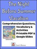 The Night Before Summer Vacation comprehension questions f