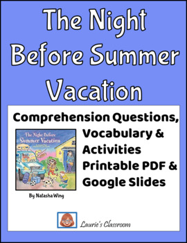 The Night Before Summer Vacation, comprehension questions