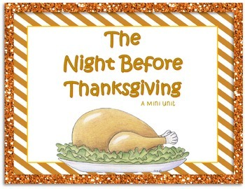 The Night Before Thanksgiving: A Mini Unit