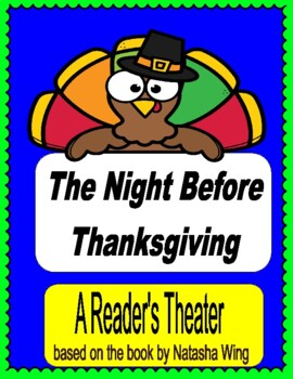 The Night Before Thanksgiving -- A Thanksgiving Reader's Theater