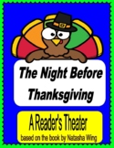 The Night Before Thanksgiving -- A Reader's Theater and Story Activities!