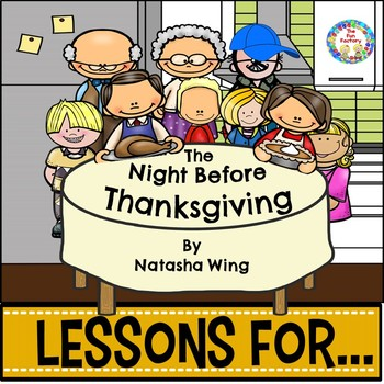 The Night Before Thanksgiving Book Companion Grades K-1