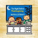 The Night Before Thanksgiving Literacy and Math Unit