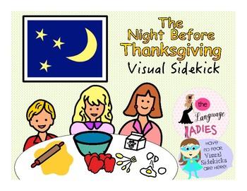 The Night Before Thanksgiving: VISUAL SIDEKICK