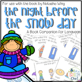 The Night Before The Snow Day Book Companion for Language Therapy