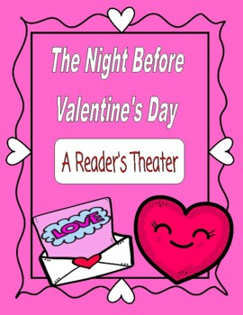 The Night Before Valentine's Day -- A Reader's Theater