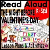 The Night Before Valentines Day Read Aloud Lesson Plans and Activities