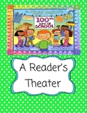 The Night Before the 100th Day of School  -- A Reader's Theater