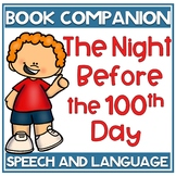The Night Before the 100th Day of School Speech and Language Book Companion