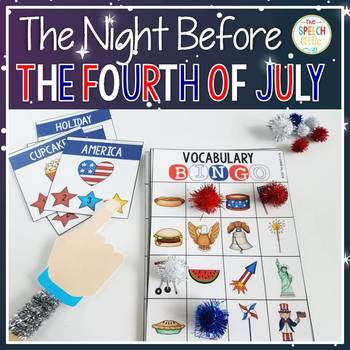 The Night Before the Fourth of July Speech & Language Book Companion