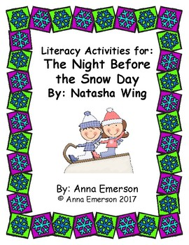 The Night Before the Snow Day Literacy Activities