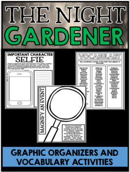The Night Gardener Complete Novel Study Unit with Resources and Activities