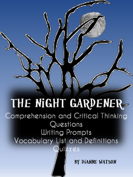 The Night Gardener Comprehension and Critical Thinking Questions