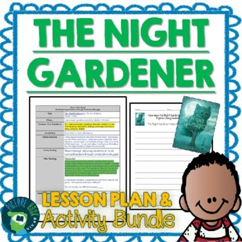 The Night Gardener by the Fan Brothers Lesson Plan and Activities