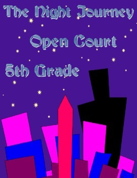 The Night Journey - Open Court 5th Grade