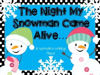 Winter Writing (The Night My Snowman Came Alive)