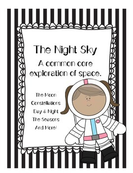 The Night Sky: A Common Core Exploration of Space