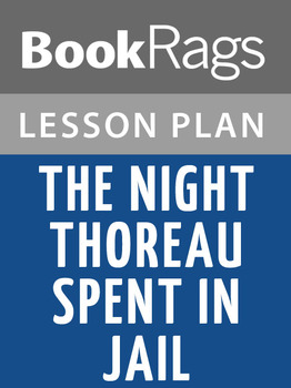 The Night Thoreau Spent in Jail Lesson Plans