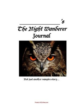 The Night Wanderer Dual Entry Reading Response Journal