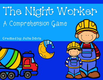 The Night Worker Comprehension Game Kindergarten