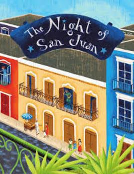 """The Night of San Juan"" Treasures 5th grade Reading Unit 1, Week 4"