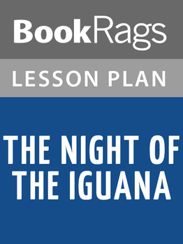 The Night of the Iguana Lesson Plans