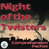 Night of the Twisters Comprehension Packet