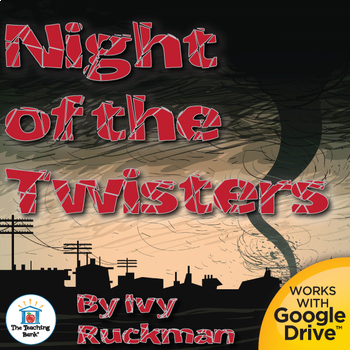 Night of the Twisters Novel Study Book Unit