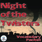 Night of the Twisters Vocabulary Packet