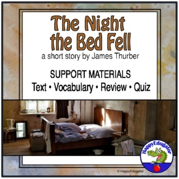 The Night the Bed Fell by James Thurber Short Story Suppor