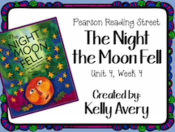 The Night the Moon Fell Reading Street 2nd Grade 4.4