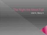 The Night the Moon Fell - Reading Street