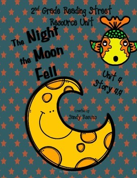 The Night the Moon Fell Reading Street 2nd 4.4